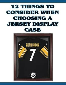 12 Things To Consider When Purchasing A Jersey Display Case